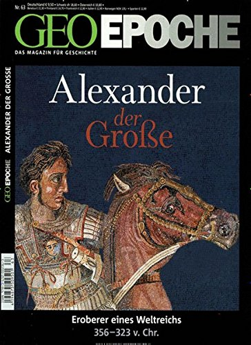 GEO Epoche / GEO Epoche 63/2013 - Alexander der Große