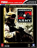 America's Army - Rise of a Soldier: Prima Official Game Guide de Michael Littlefield
