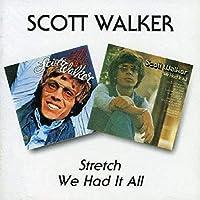Stretch / We Had It All