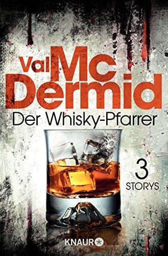 Der Whisky-Pfarrer: Drei Storys (German Edition)