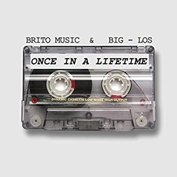 Once in a Lifetime (feat. Big-Los)