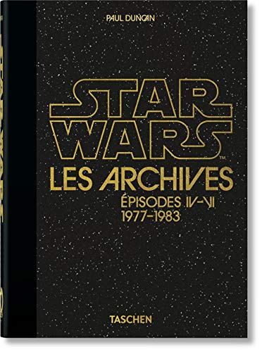 Star Wars les archives : Episodes IV-VI 1977-1983 (40th Anniversary Edition)