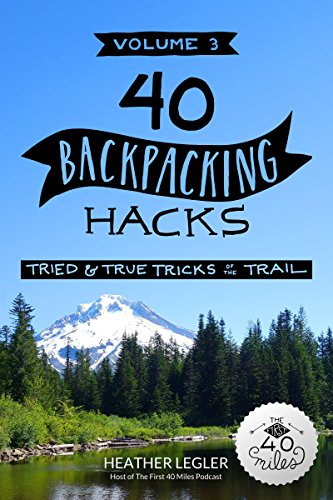 40 Backpacking Hacks, amount 3: Tried & True tips for the Trail - 51R4LxhO1CL. SL500