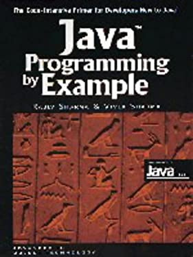 Java Programming by Example (SIGS: Advances in Object Technology)