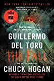 The Fall: Book Two of the Strain Trilogy by Del Toro, Guillermo, Hogan, Chuck (2012) Paperback