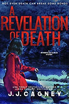 A Revelation of Death (A Reverend Cici Gurule Mystery Book 5) by [J. J. Cagney]