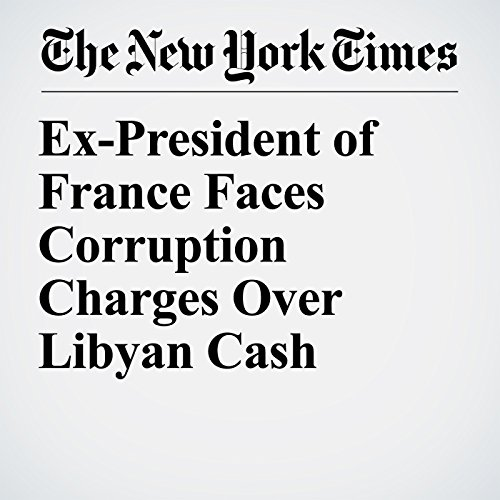Ex-President of France Faces Corruption Charges Over Libyan Cash copertina