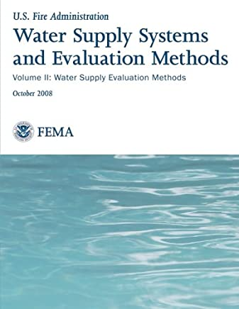 Water Supply Systems and Evaluation Methods: Water Supply Evaluation Methods: 2