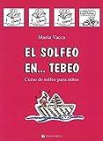 Solfeo en tebeo primera parte: Vol. 1 (Didattica musicali)