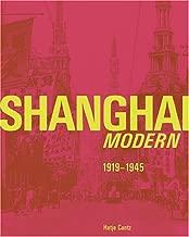 Shanghai Modern 1919-1945 (English and German Edition)