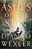 Ashes of the Sun (Burningblade & Silvereye (1))