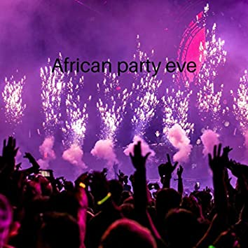 african party eve