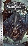 World of Warcraft - L'Aube des Aspects par Knaak