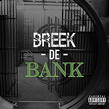 Breek De Bank (feat. Tice)