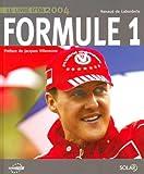 Formule 1: Le livre d'or 2004