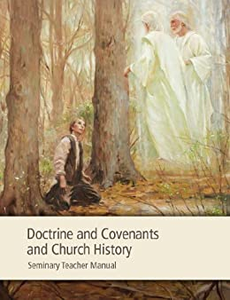 Doctrine and Covenants and Church History Seminary Teacher Manual