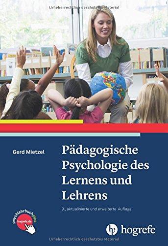 Pädagogische Psychologie des Lernens und Lehrens