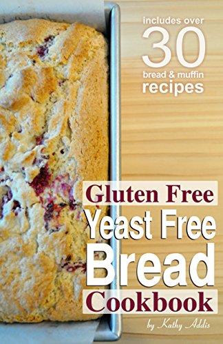 Gluten Free Yeast Free Bread Cookbook (English Edition)