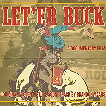 Let 'Er Buck (Original Motion Picture Soundtrack)