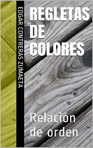 Regletas de colores: Relación de orden (1)