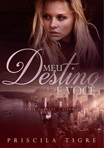 Meu Destino é Você (Chances Livro 2)