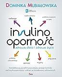 Insulinoopornosc Zdrowa dieta i zdrowe zycie - Dominika Musialowska