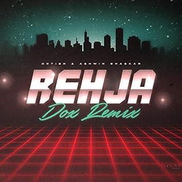 Rehja (dox Remix)