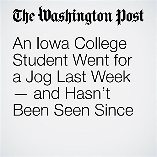 An Iowa College Student Went for a Jog Last Week — and Hasn't Been Seen Since copertina