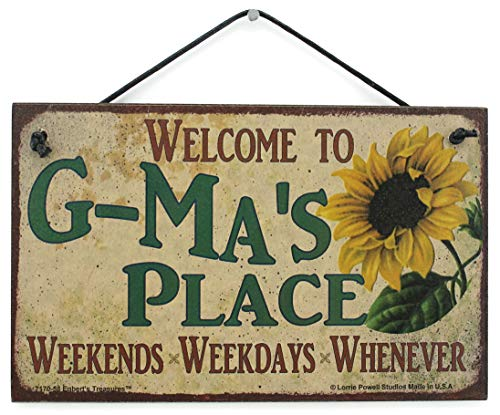 Egbert's Treasures 5x8 Vintage Style Sign with Sunflower Saying, Welcome to G-MA'S Place Weekends, Weekdays, Whenever Decorative Fun Universal Household Signs for Grandma