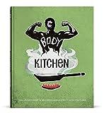 Body Kitchen - Grundlagen für die Fitnessküche:...