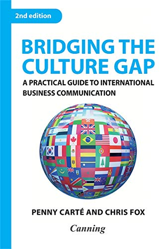 Compare Textbook Prices for Bridging the Culture Gap: A Practical Guide to International Business Communication 2nd Edition ISBN 9780749452742 by Carte, Penny,Fox, Chris
