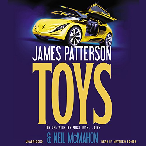 Toys Audiobook By James Patterson,                                                                                        Neil McMahon cover art