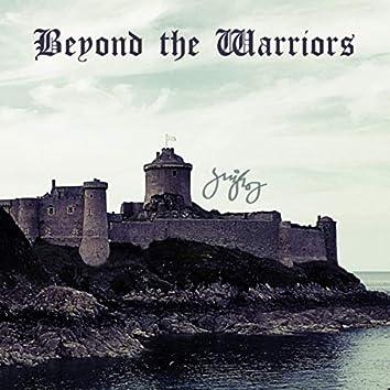 Beyond the Warriors