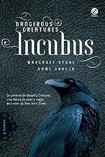 Dangerous Creatures. Incubus - Volume 2 (Em Portuguese do Brasil)