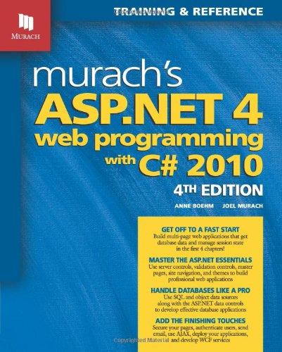 Murach's ASP.NET 4 Web Programming with C# 2010 (Murach:...