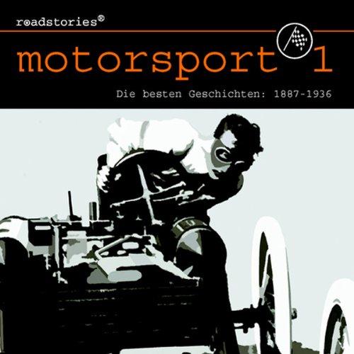 Die besten Geschichten von 1887 bis 1936 (Motorsport 1) Titelbild