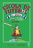 Escola de Futebol (Portuguese Edition)