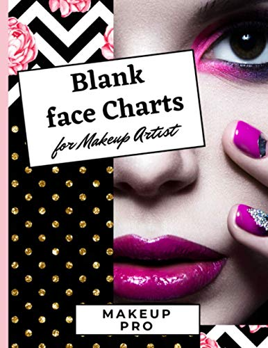 Blank face charts for makeup artist: Makeup practice sheets for professionals and beginners