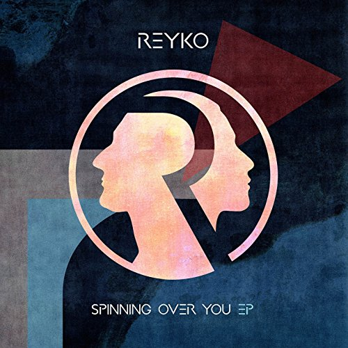 Spinning over You - EP