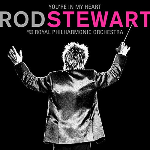 Rod Stewart - You'Re In My Heart: Rod Stewart With The Royal Philharmonic. (CD)