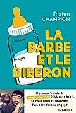 La barbe et le biberon (Famille-Education)