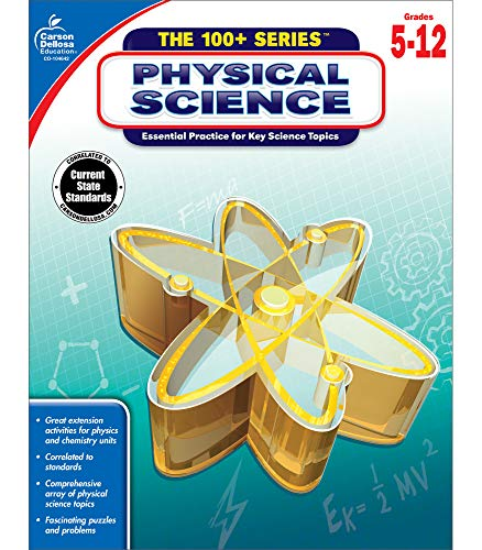 Carson Dellosa | The 100 Series: Physical Science Workbook | Grades 5-11, Science, 128pgs