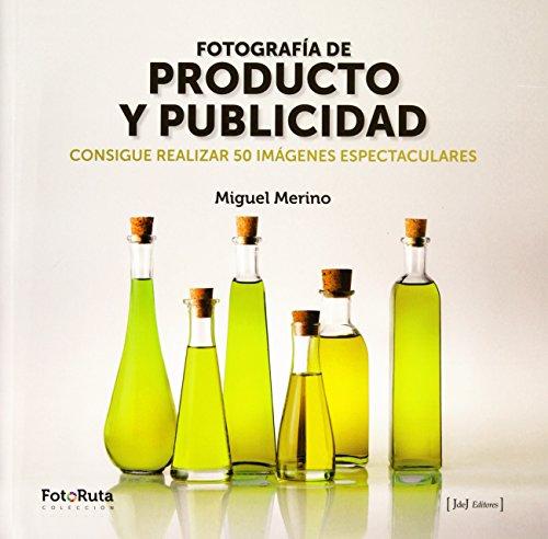 Fotografía de producto y publicidad: Consigue realizar 50 imágenes espectaculares: 21 (FotoRuta)