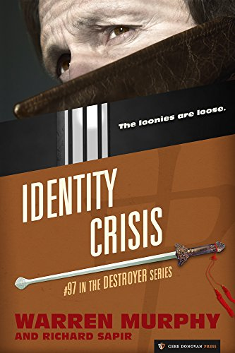 Identity Crisis (The Destroyer Book 97)
