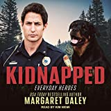 Kidnapped: Everyday Heroes Series, Book 4 - Margaret Daley