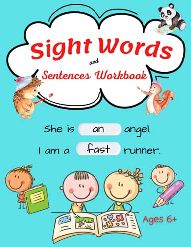 Sight Words and Sentences: 100 High Frequency Words Plus Games and Fun...
