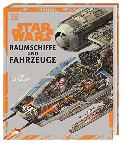 Star Wars™ Raumschiffe und Fahrzeuge Neuausgabe (Gebundene Ausgabe)