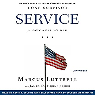 Service     A Navy SEAL at War              Written by:                                                                                                                                 Marcus Luttrell                               Narrated by:                                                                                                                                 Kevin T. Collins                      Length: 12 hrs and 7 mins     9 ratings     Overall 4.3