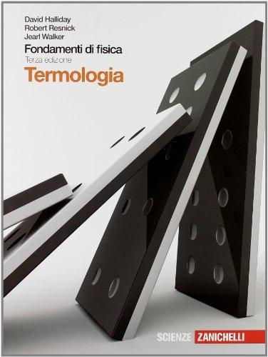 Fondamenti di fisica. Termologia. Per le Scuole superiori. Con espansione online