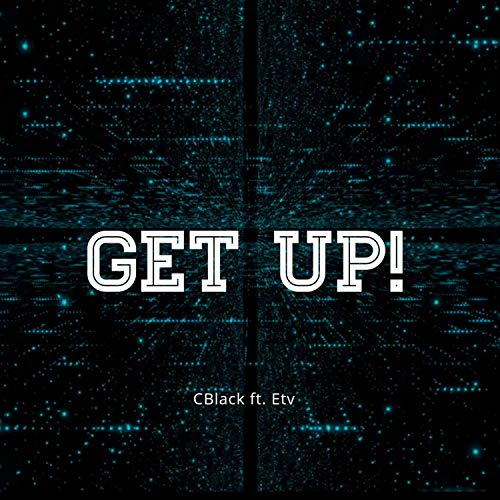Get Up (feat. Etv) [Explicit]